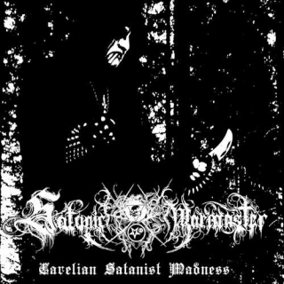 Satanic Warmaster - Carelian Satanist Madness (2005)