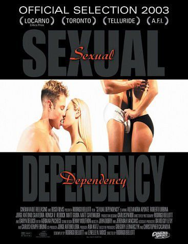 Dependencia sexual [Sexual Dependency] (2003) - Rodrigo Bellott