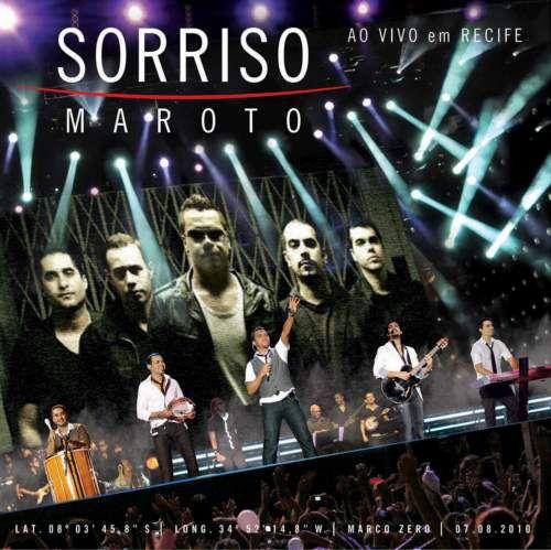 Sorriso Maroto   Ao Vivo Em Recife 2010 (Audio DVD)