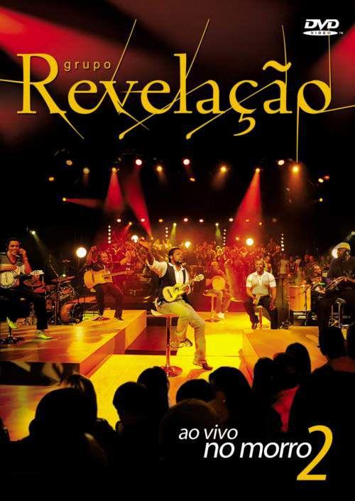 Grupo Revelação – Ao Vivo No Morro 2 + EXTRAS