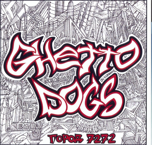 (Рэп) Ghetto Dogs - Город 7272 - 2010, MP3 (tracks), 128 kbps