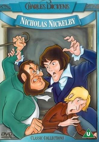 Николас Никльби / Nicholas Nickleby (Уорвик Гилберт, Алекс Николас / Warwick Gilbert, Alex Nicholas) [1985, мультфильм, экранизация,DVD5 (Custom)] DUB (Варус-Видео) + ENG