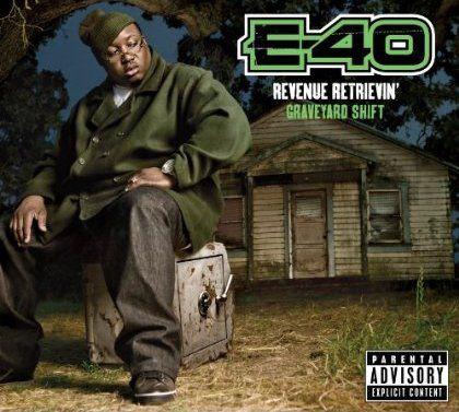 E-40 – Revenue Retrievin': Overtime Shift & Graveyard Shift (Album Cover
