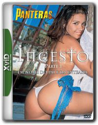 Incesto 3: Em Nome do Pai e da Enteada – DVDRip XViD