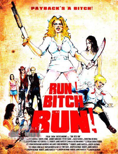 Беги, сука, беги! / Run! Bitch Run! (2009) DVDRip