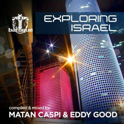 Matan Caspi & Eddy Good � Exploring Israel - (2011)
