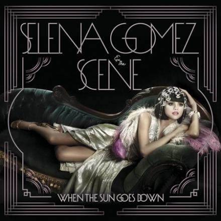 Selena Gomez & The Scene - When The Sun Goes Down [Target Edition] [2011]