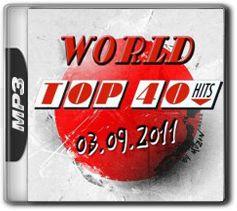 f15fd0a6df8b2b7d0bf9019cc4a28a89 World Top 40 Singles Charts   03.09.2011