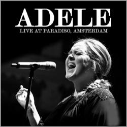 Baixar CD Adele – Live at Paradiso (Amsterdam) 2011