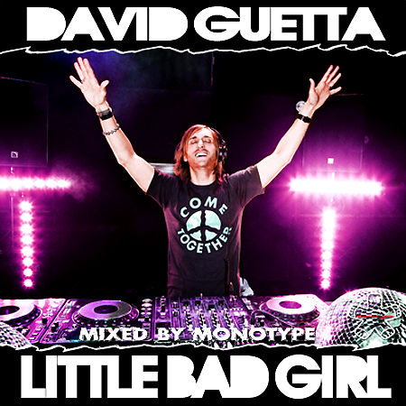 David Guetta - Little Bad Girl (Mixed by Monotype) (17.09.2011) MP3