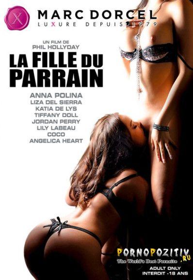 ���� ��������� ���� /La Fille du Parrain (Marc Dorcel., Anal, Feature) ������
