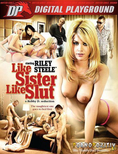 ��� ������, ��� ����� / Like Sister Like Slut (Digital Playground., Feature) ������
