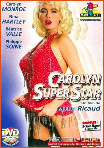 Marc Dorcel — Carolyn Super Star (1993)