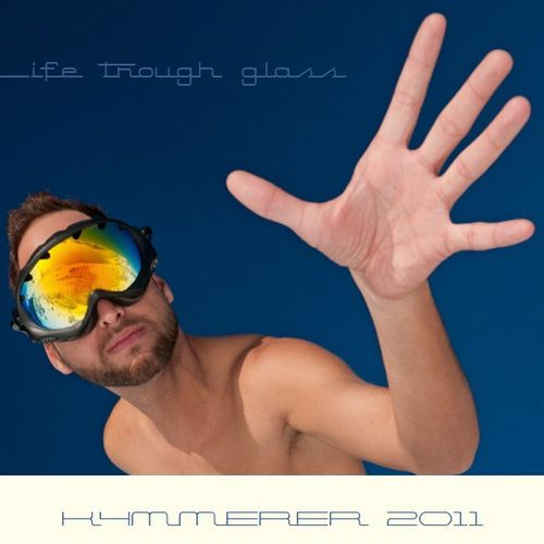 Kammerer - Life Through Glass (2011)
