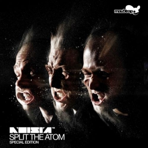 NOISIA - SPLIT THE ATOM SPECIAL EDITION (2012)