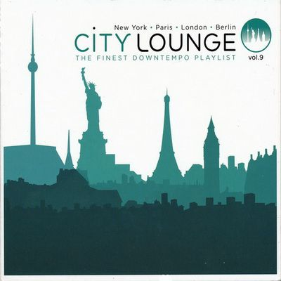 City Lounge Vol.9: Paris / London / New York / Berlin (2012)