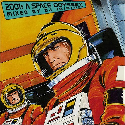 DJ Iridium - 2001: A Space Odyssey (2012)