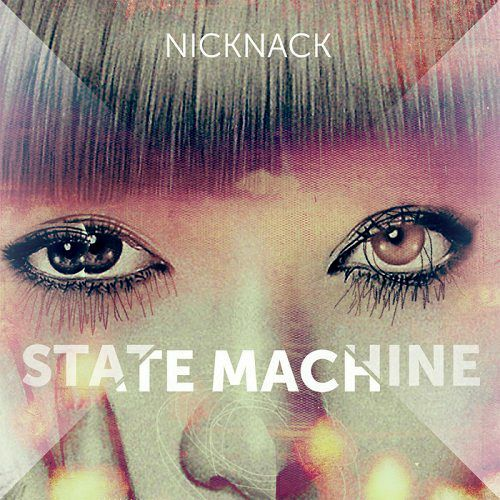 NickNack - State Machine (2012)