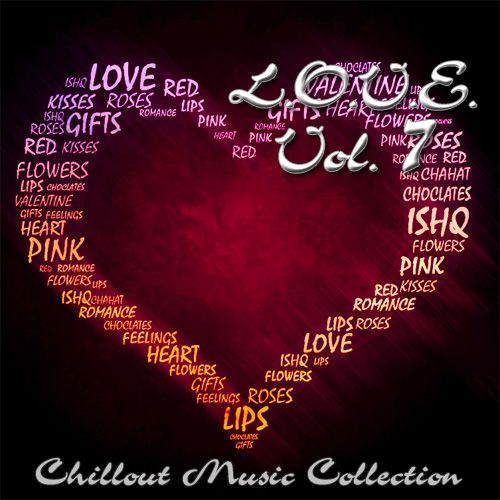 L.O.V.E. Vol.7: Chillout Music Collection (2012)