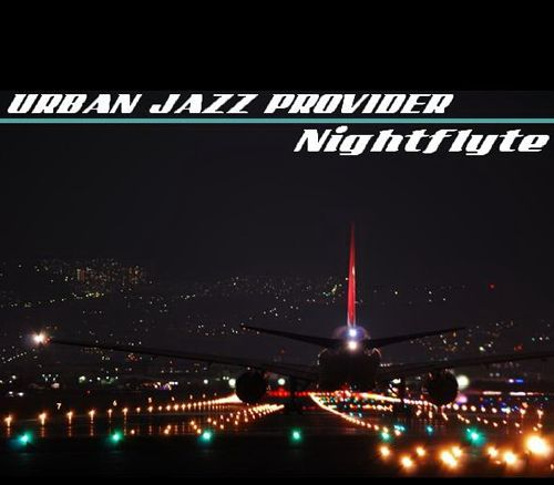 Urban Jazz Provider - Nightflyte (2012)
