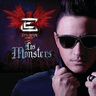 Elvis Crespo - Los Monsters (2012)