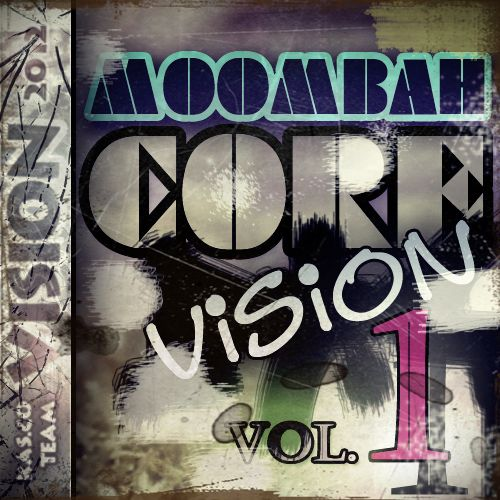 Moombahcore Vision vol.1 (2012)
