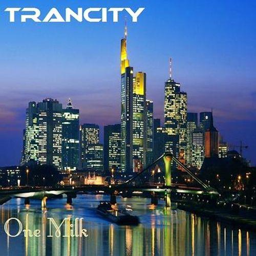 One Milk - Trancity (2012)