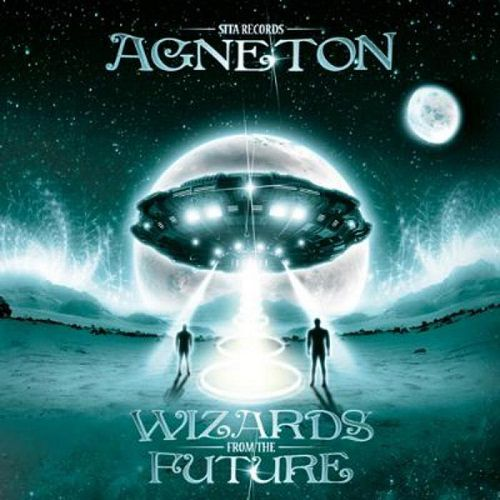 Agneton - Wizards Form the Future (2012)