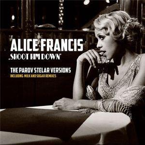 Alice Francis - Shoot Him Down (The Parov Stelar Versions), single, WEB - 2012, FLAC (tracks), lossless