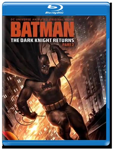 Скачать фильм Тёмный рыцарь: Возрождение легенды. Часть 2 / Batman: The Dark Knight Returns, Part 2 (2013) через торрент