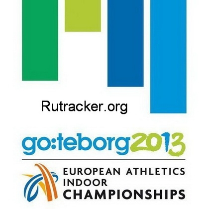 Легкая атлетика / Чемпионат Европы 2013 / European Athletics Championships 2013 / Гётеборг (Швеция) / День 2 Вечер / СПОРТ [02.03.2013 г. SD, H.264, RU, IPTVRip]