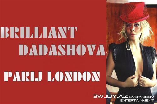 "Brilliant Dadaşova: ""Parij London"""