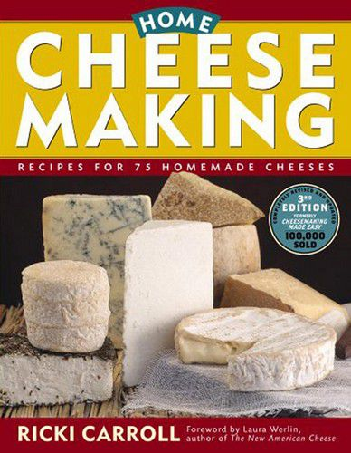 Home Cheese Making Recipes for 75 Homemade Cheeses (EPUB)