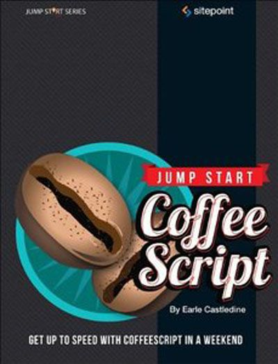Jump Start CoffeeScript (EPUB+PDF)