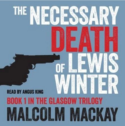 The Necessary Death of Lewis Winter (Audiobook)