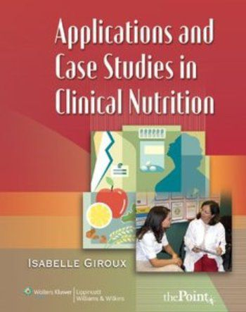 "Isabelle Giroux, ""Applications and Case Studies in Clinical Nutrition"""