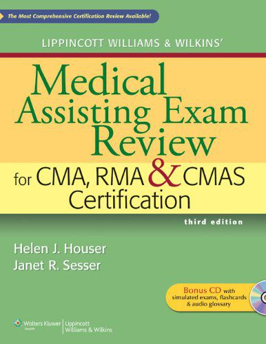 Medical Assisting Exam Review for CMA, RMA & CMAS Certification, 3 edition