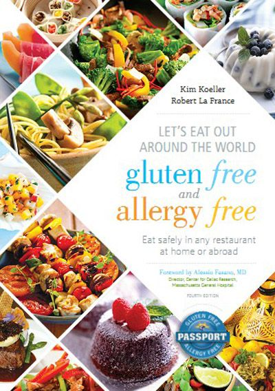 Let's Eat Out Around the World Gluten Free and Allergy Free, 4th Edition: Eat Safely in Any Restaurant at Home or Abroad