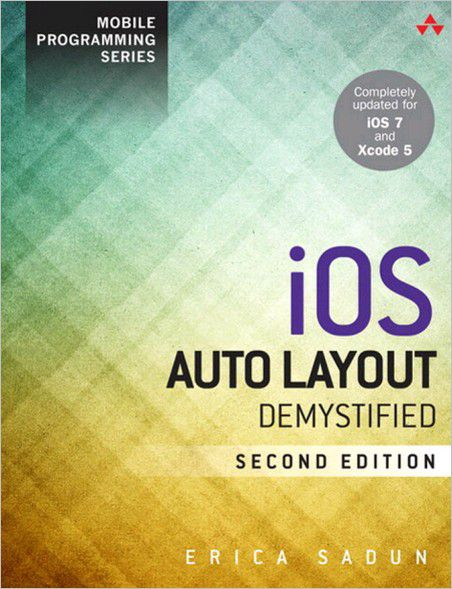 iOS Auto Layout Demystified, Second Edition