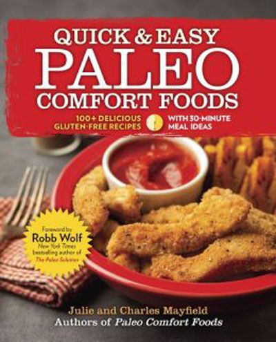 Quick & Easy Paleo Comfort Foods: 100+ Delicious Gluten-Free Recipes (EPUB)