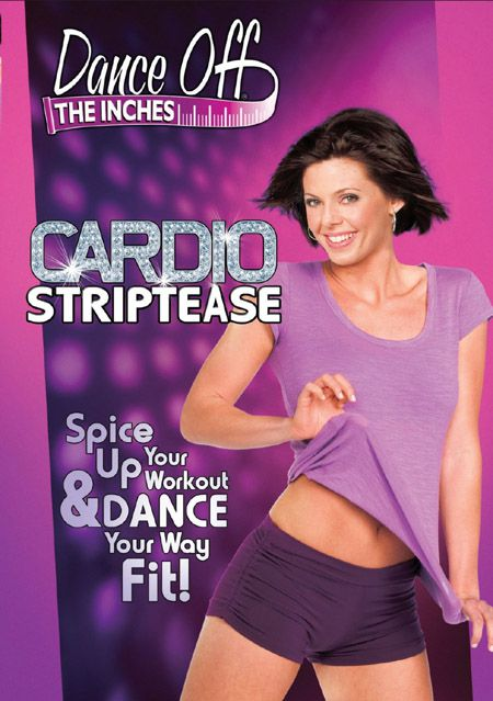 Dance off the Inches: Cardio Striptease DVD