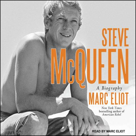 Steve McQueen A Biography (Audiobook)