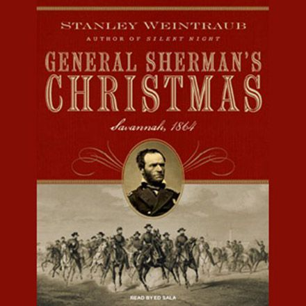 General Sherman's Christmas: Savannah, 1864 (Audiobook)