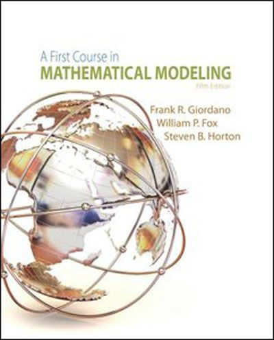 A First Course in Mathematical Modeling by Frank R. Giordano, 5th Edition (PDF)