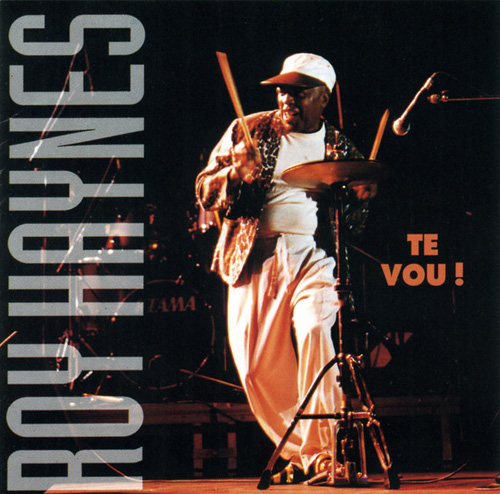 (Post-Bop, ContemporaryJazz) [CD] Roy Haynes - Te Vou! - 1994, FLAC (tracks+.cue), lossless