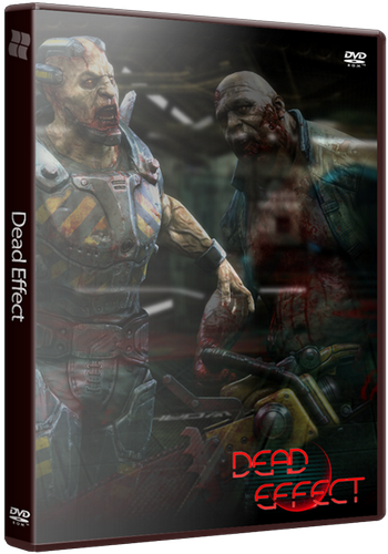 Dead Effect [RePack] [RUS|Multi6 / ENG] (2014)