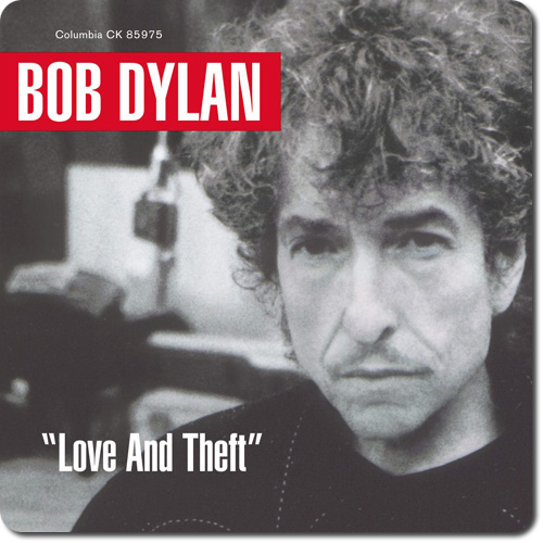 [TR24][OF] Bob Dylan - Love And Theft - 2001 / 2014 (Folk, Rock)