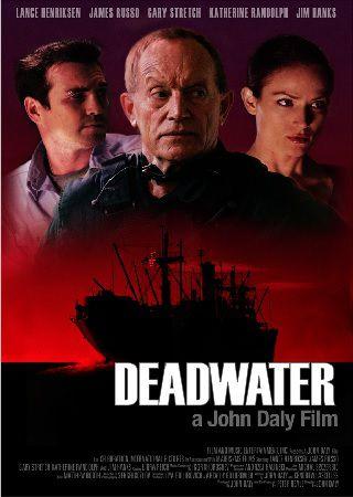 Мёртвые воды / Deadwater (2008) DVDRip / 1.36 GB