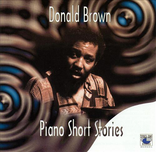(Post-Bop) [CD] Donald Brown - Piano Short Stories - 1996, FLAC (tracks+.cue), lossless