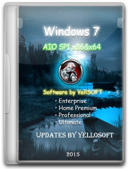 Windows 7 AIO SP1 x86&x64 DVD updates by YelloSOFT [Ru]